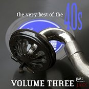The Very Best Of The 40s - Volume 3