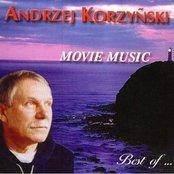 Movie Music: Best of Andrzej Korzyñski