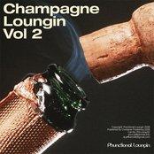 Champagne Loungin vol 2