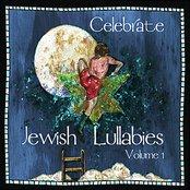 Celebrate Jewish Lullabies Volume 1