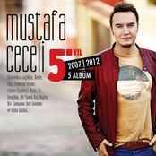 Mustafa Ceceli 5. Yıl (2007 - 2012)