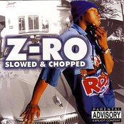 Z-Ro Slowed and Chopped