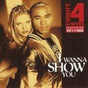 I Wanna Show You