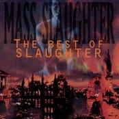 Mass Slaughter