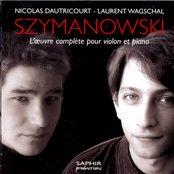 Szymanowski - L'œvre Complète Pour Violon Et Piano