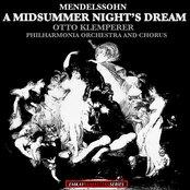 Mendelssohn: Incidental Music to A Midsummer Night's Dream (Remastered)