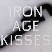 Iron Age Kisses