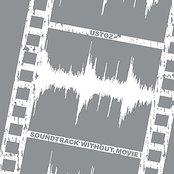 Soundtrack Without Movie
