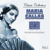 Maria Callas Classic Collection, Vol. 1