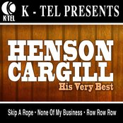 Henson Cargill - His Very Best