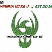 I Wanna Make You... / Get Down
