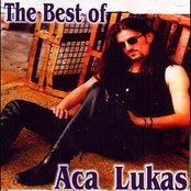 Besto of Aca Lukas