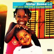 Sister Bossa Vol. 9 (Cool Jazzy Cuts With a Brazilian Flavour)