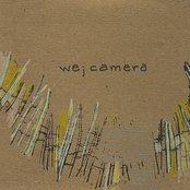 We; Camera