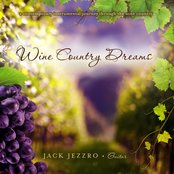 Wine Country Dreams