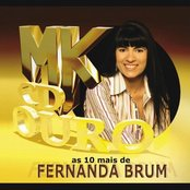 As 10 Mais de Fernanda Brum