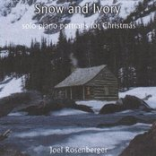 Snow and Ivory: Solo Piano Portraits for Christmas
