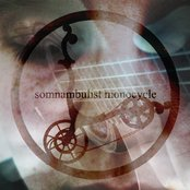 Somnambulist Monocycle