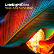 Late Night Tales - Belle & Sebastian (Volume 2)