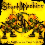The Skunkie Killaz Don't Want To Be Bad (LP)