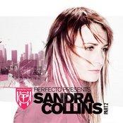 Perfecto Presents: Sandra Collins, Part 2