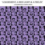A Basement, a Red Light & a Feelin' Vol. 1