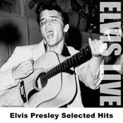 Elvis Presley Selected Hits