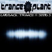 Tranceplant - Laidback Trance - Seed 5