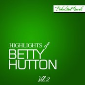 Highlights of Betty Hutton, Vol. 2