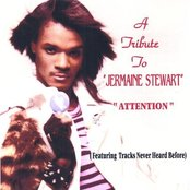 """A Tribute To Jermaine Stewart """"ATTENTION"""""""