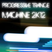 Progressive Trance Machine 2K12