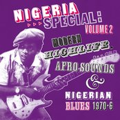 Nigeria Special, Vol. 2: Modern Highlife, Afro-Sounds and Nigerian Blues