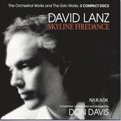 Skyline Firedance - The Orchestral Works and The Solo Works: 2 compact discs