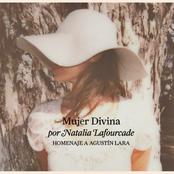 album Mujer Divina - Homenaje a Agustín Lara by Natalia Lafourcade