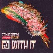 Go With It (feat. MNDR) - Single