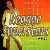Reggae Superstars 9 & 10