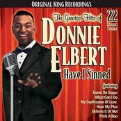 Greatest Hits of Donnie Elbert/Have I Sinned
