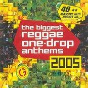 The Biggest Reggae One Drop Anthems 2005 (disc 1)