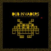"Dub Invaders ""Wake The Town And Tell The People"""