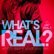 What's Real? Vol. 1