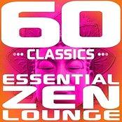 60 Classics - Essential Zen Lounge