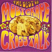 Crosstalk: The Best Of Moby Grape