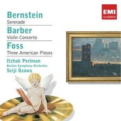 Bernstein:Serenade / Barber: Violin Concerto / Foss: Three American Pieces