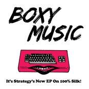 Boxy Music