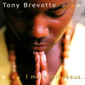 I Must Tell Jesus...