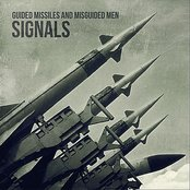 Guided Missiles and Misguided Men