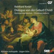 Keiser, R.: Dialogus Von Der Geburt Christ / Graupner, C.: Magnificat in C Major
