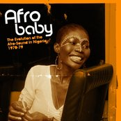 Afro Baby: The Evolution of the Afro-Sound in Nigeria 1970-79