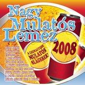 Nagy Mulatós Lemez 2008