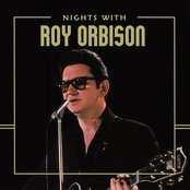 Nights with Roy Orbison